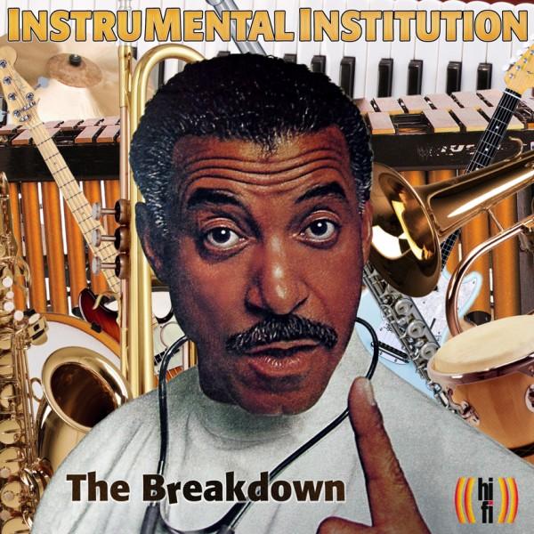 InstruMental Institution / The Breakdown